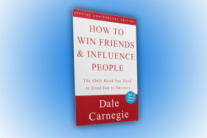 How To Win Friends And Influence People By Dale Carnegie Book Review, Claude Whitacre